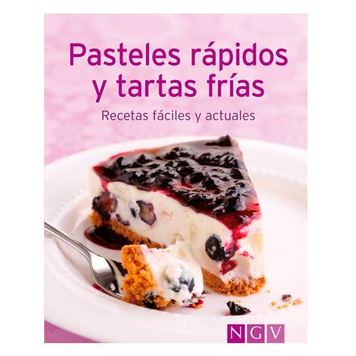 Pasteles Rápidos y Tartas